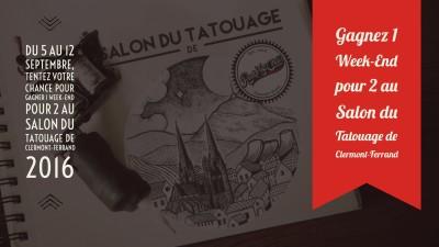 Gagnez vos places pour le 1er Salon du tatouage de Clermont-Ferrand